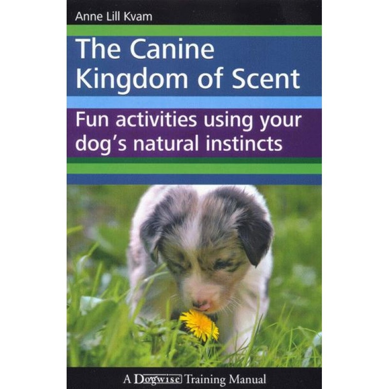 Canine Kingdom of Scent