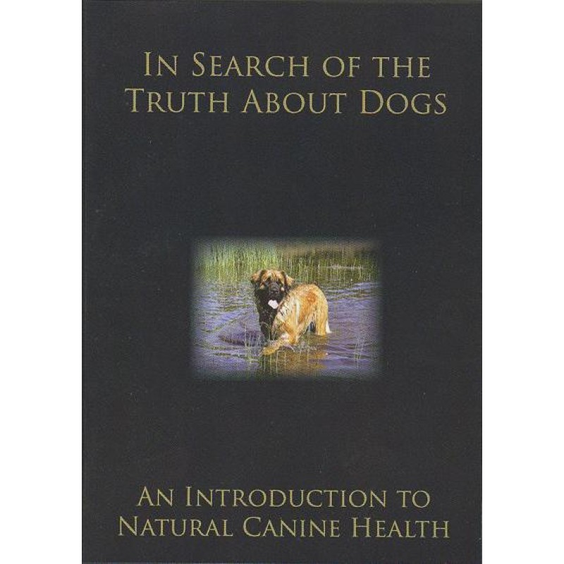 in search of the truth about dogs