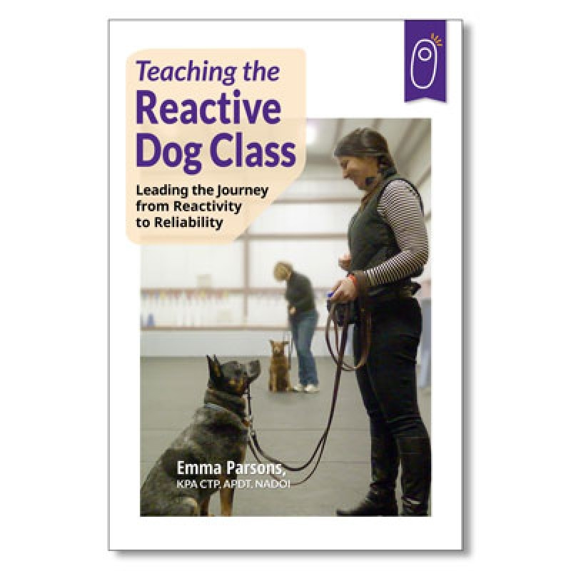 teaching the reactive dog class-